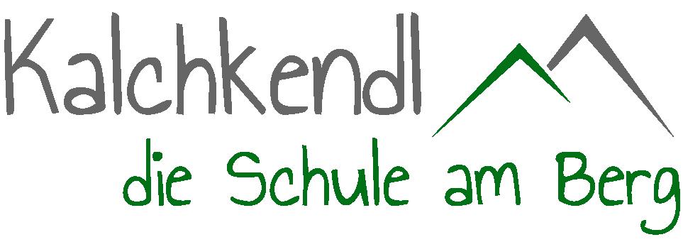 Kalchkendl – Die Schule am Berg